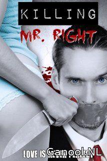 Killing Mr. Right (2014)
