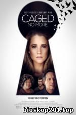 Caged No More (2016)