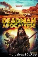 Deadman Apocalypse (2016)