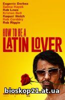 How to Be a Latin Lover (2017)